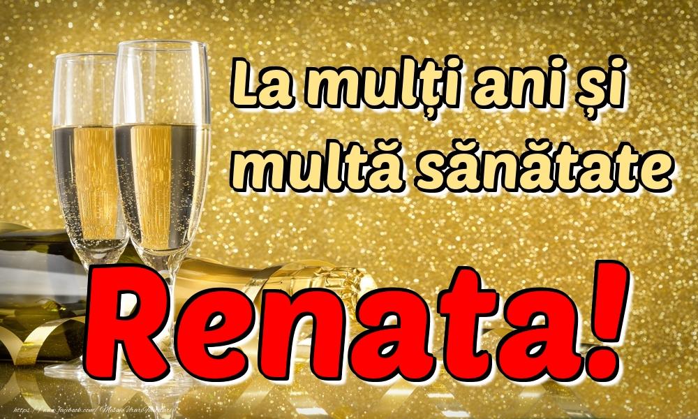 Felicitari de la multi ani | La mulți ani multă sănătate Renata!