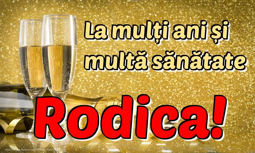 Felicitari de la multi ani | La mulți ani multă sănătate Rodica!