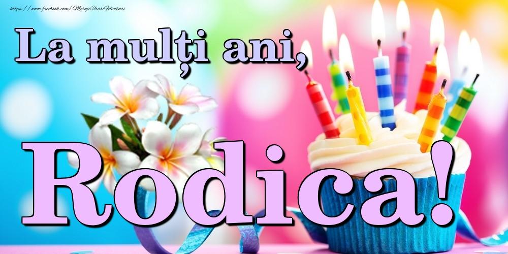 Felicitari de la multi ani | La mulți ani, Rodica!