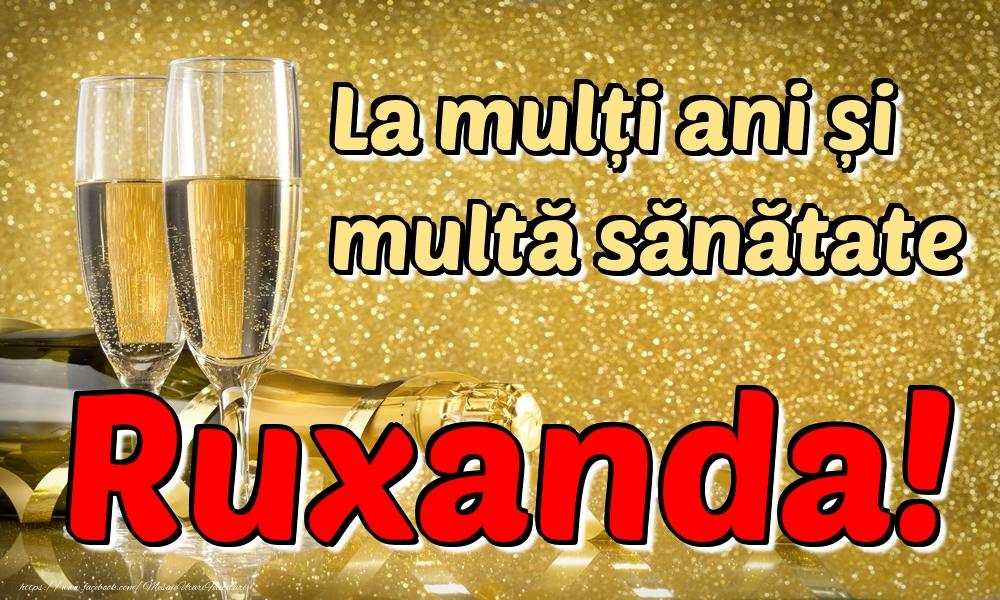 Felicitari de la multi ani | La mulți ani multă sănătate Ruxanda!
