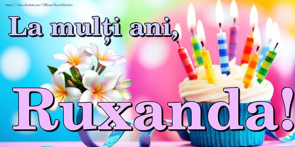 Felicitari de la multi ani | La mulți ani, Ruxanda!