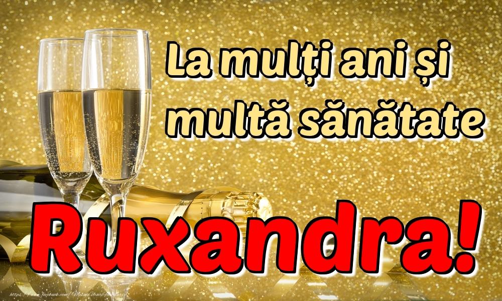 Felicitari de la multi ani | La mulți ani multă sănătate Ruxandra!