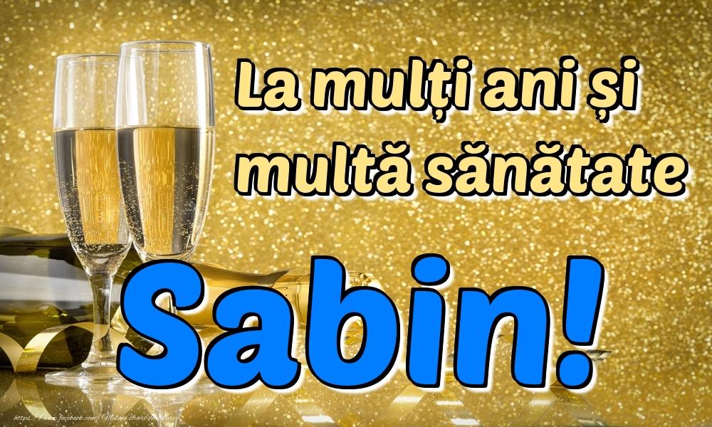 Felicitari de la multi ani | La mulți ani multă sănătate Sabin!