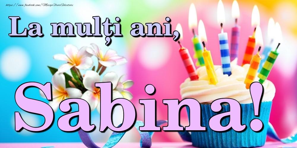 Felicitari de la multi ani | La mulți ani, Sabina!