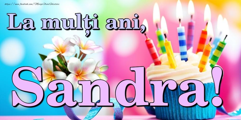 Felicitari de la multi ani | La mulți ani, Sandra!