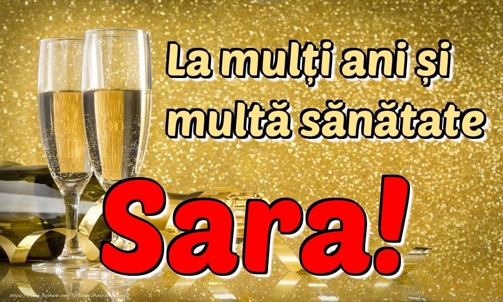 Felicitari de la multi ani   La mulți ani multă sănătate Sara!