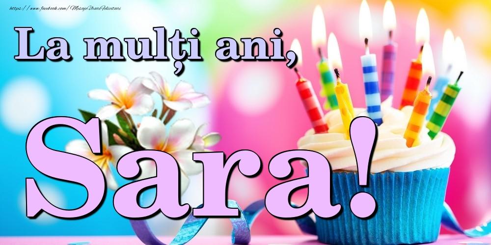 Felicitari de la multi ani   La mulți ani, Sara!