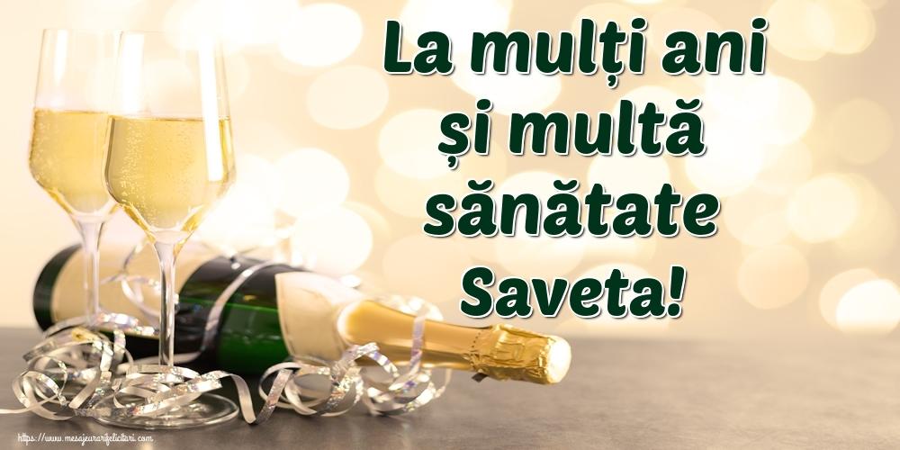 Felicitari de la multi ani | La mulți ani și multă sănătate Saveta!