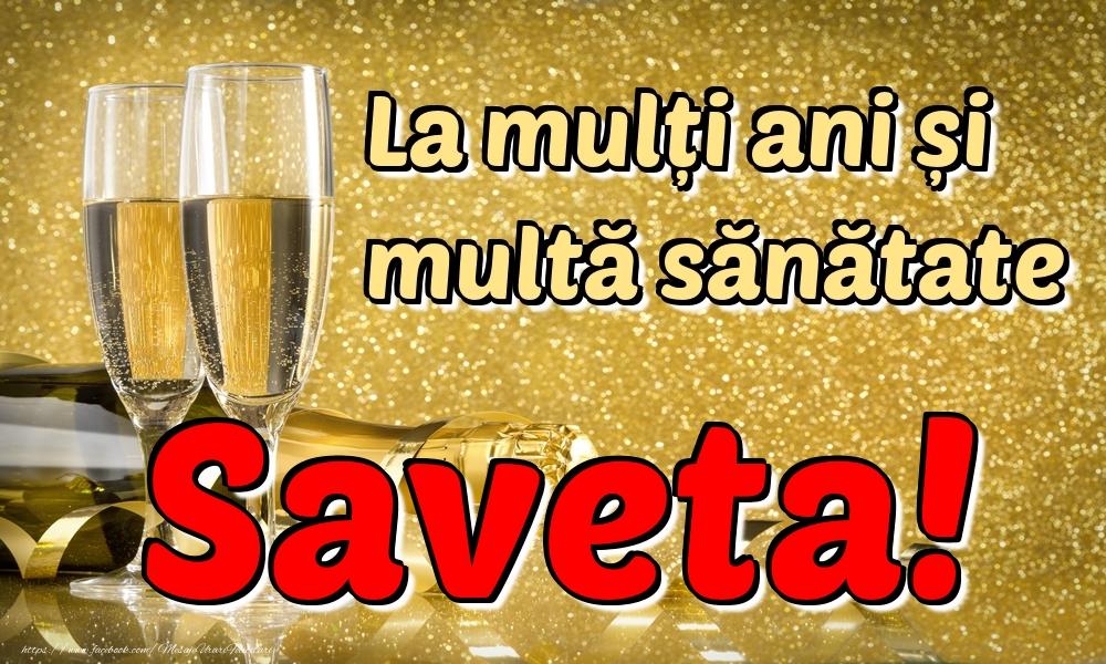 Felicitari de la multi ani | La mulți ani multă sănătate Saveta!