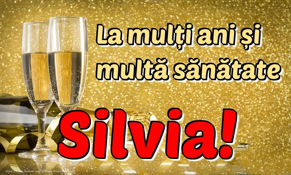 Felicitari de la multi ani | La mulți ani multă sănătate Silvia!