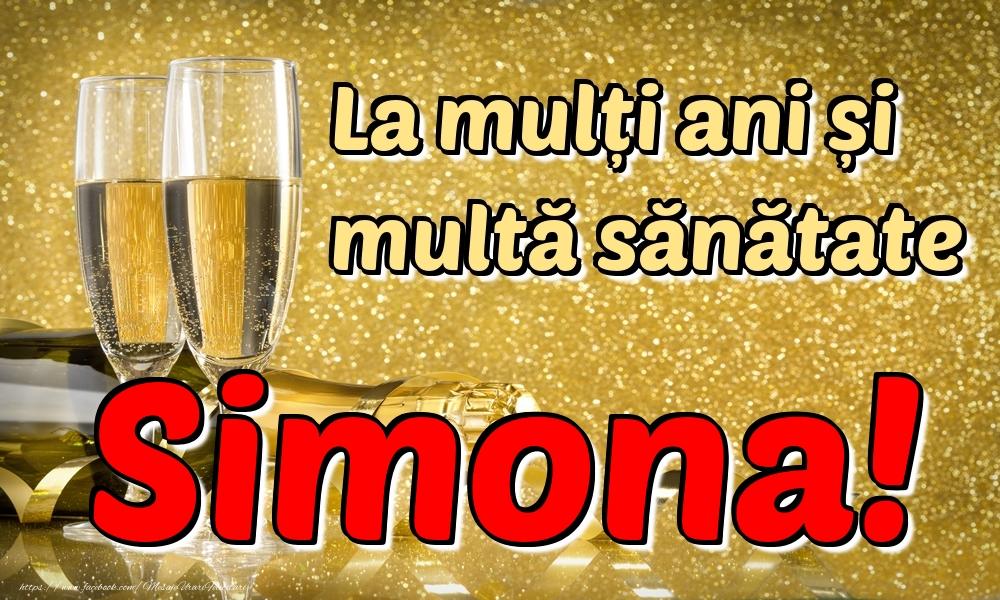 Felicitari de la multi ani | La mulți ani multă sănătate Simona!