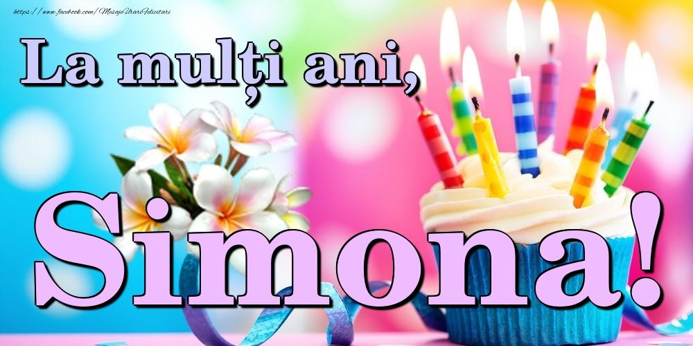 Felicitari de la multi ani | La mulți ani, Simona!