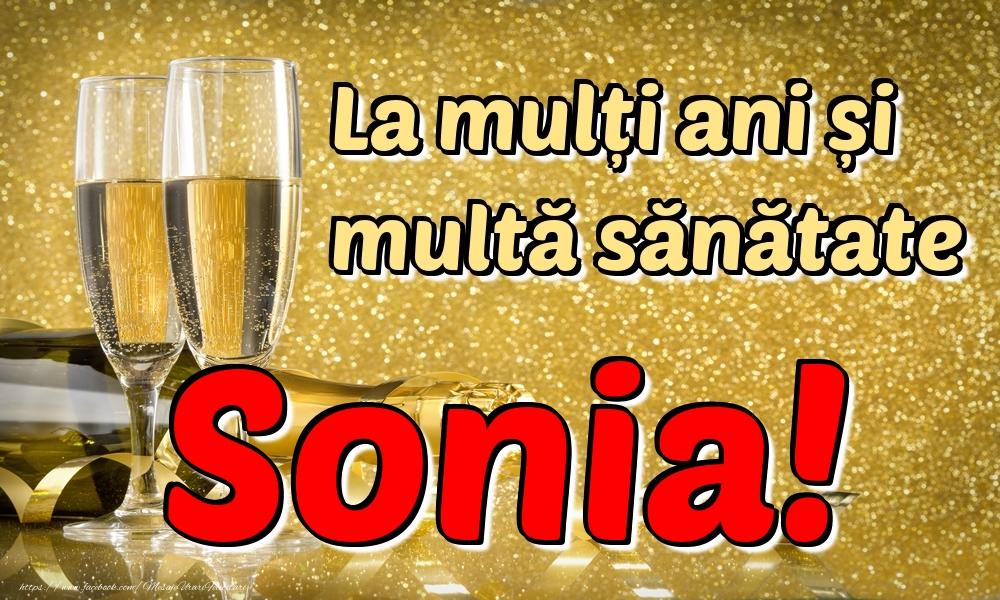Felicitari de la multi ani | La mulți ani multă sănătate Sonia!