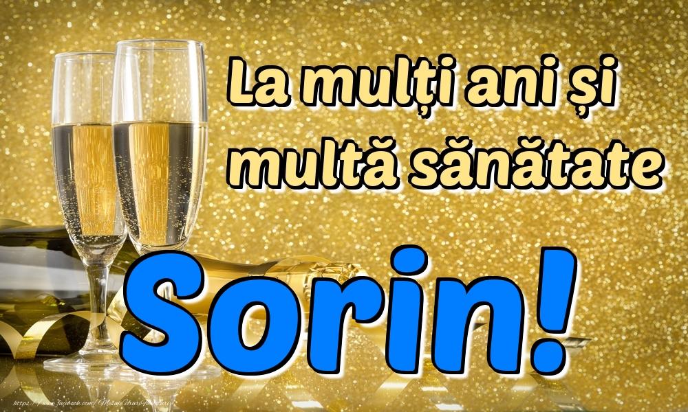 Felicitari de la multi ani   La mulți ani multă sănătate Sorin!