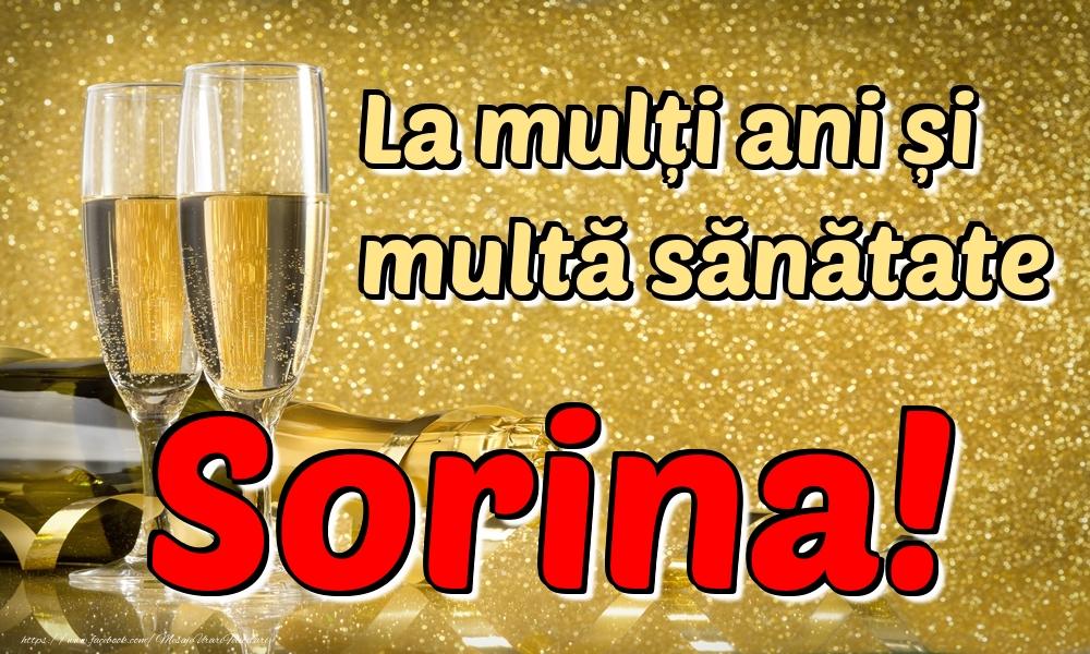 Felicitari de la multi ani   La mulți ani multă sănătate Sorina!