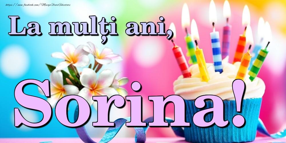 Felicitari de la multi ani   La mulți ani, Sorina!