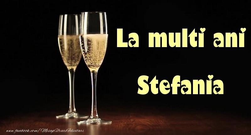 Felicitari de la multi ani | La multi ani Stefania