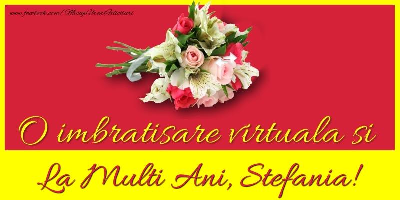 Felicitari de la multi ani | O imbratisare virtuala si la multi ani, Stefania