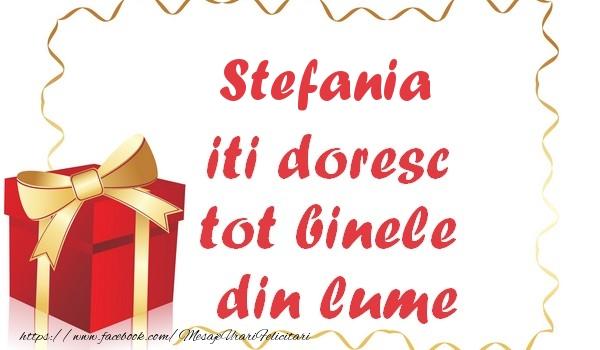 Felicitari de la multi ani   Stefania iti doresc tot binele din lume