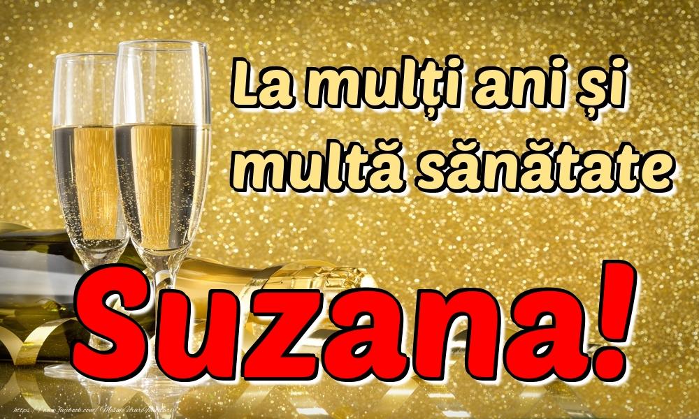 Felicitari de la multi ani | La mulți ani multă sănătate Suzana!