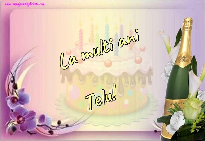 Felicitari de la multi ani   La multi ani Telu!