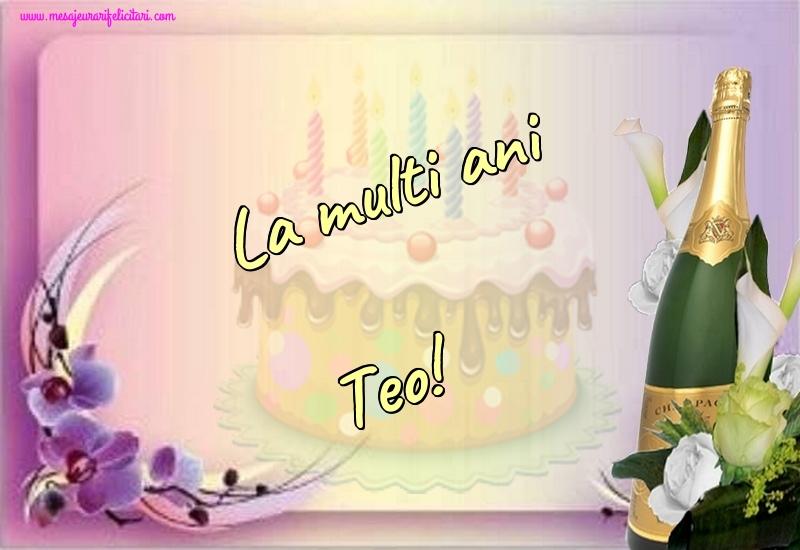 Felicitari de la multi ani | La multi ani Teo!