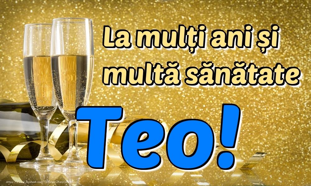 Felicitari de la multi ani | La mulți ani multă sănătate Teo!