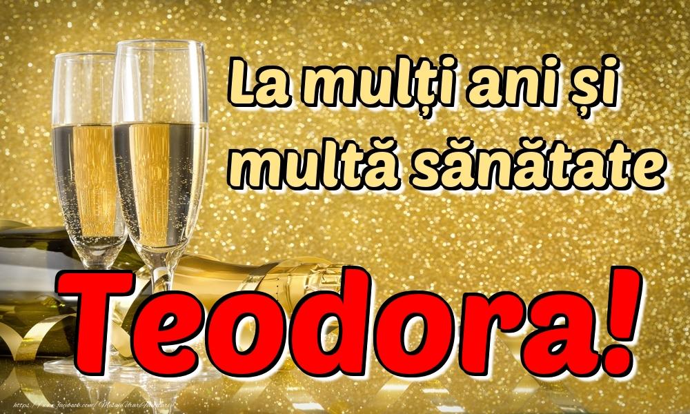 Felicitari de la multi ani | La mulți ani multă sănătate Teodora!