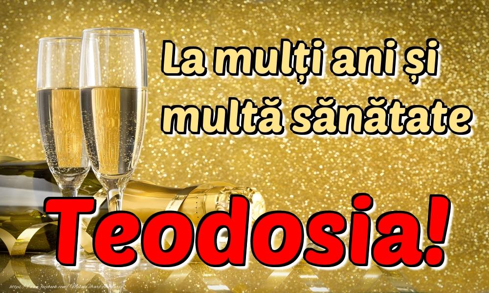 Felicitari de la multi ani | La mulți ani multă sănătate Teodosia!