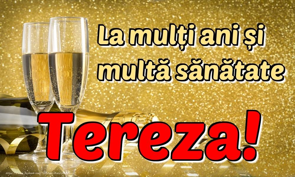 Felicitari de la multi ani | La mulți ani multă sănătate Tereza!