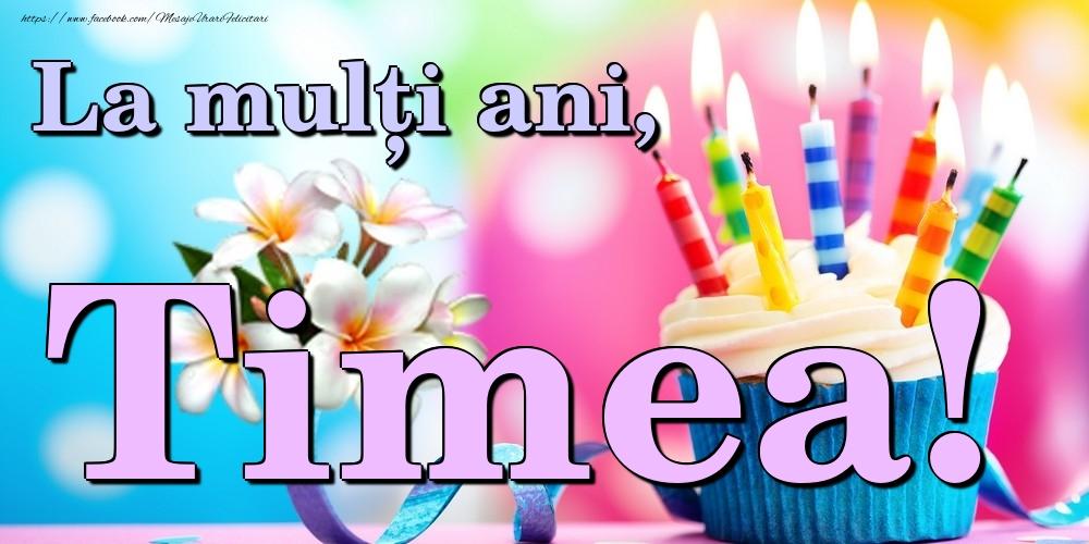 Felicitari de la multi ani | La mulți ani, Timea!