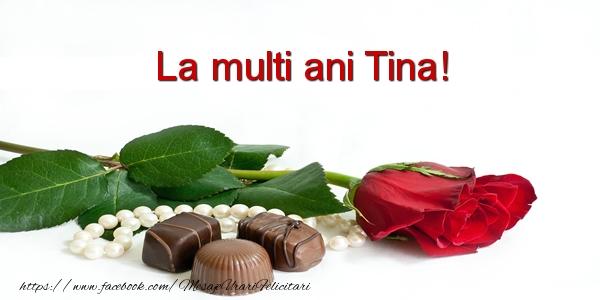 Felicitari de la multi ani | La multi ani Tina!