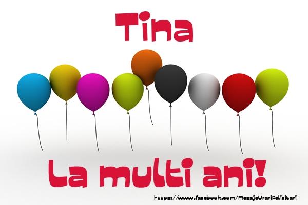 Felicitari de la multi ani | Tina La multi ani!