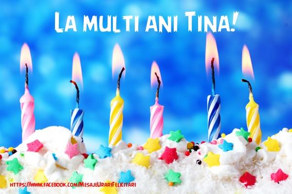 Felicitari de la multi ani   La multi ani Tina!