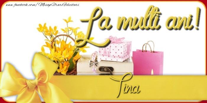 Felicitari de la multi ani | La multi ani, Tina