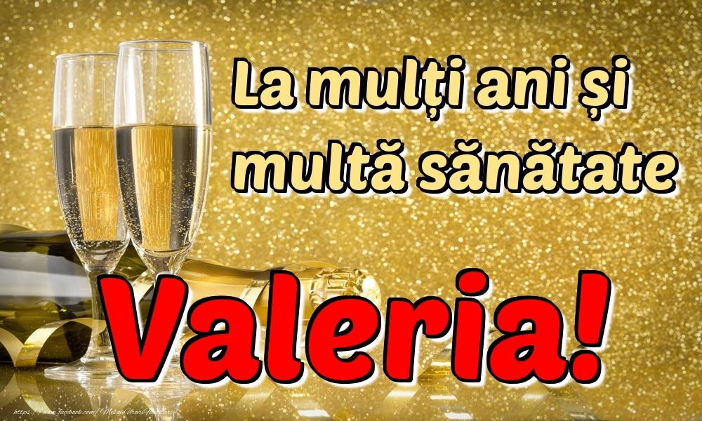 Felicitari de la multi ani | La mulți ani multă sănătate Valeria!