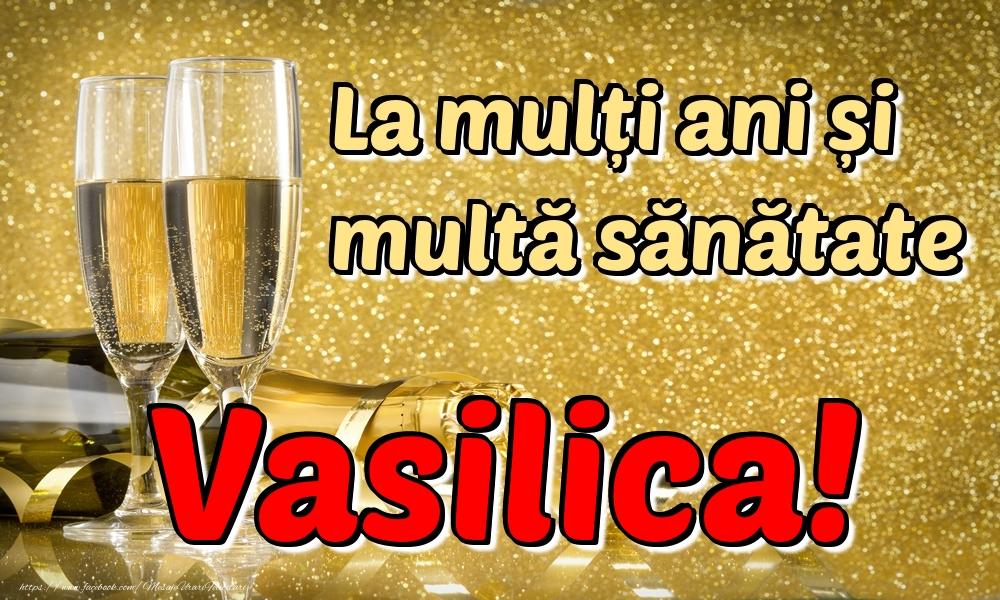 Felicitari de la multi ani | La mulți ani multă sănătate Vasilica!