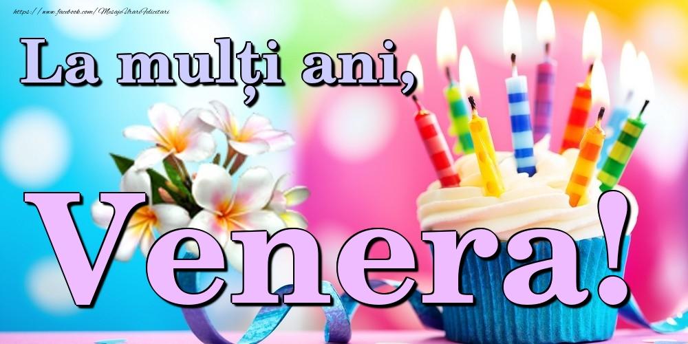 Felicitari de la multi ani | La mulți ani, Venera!
