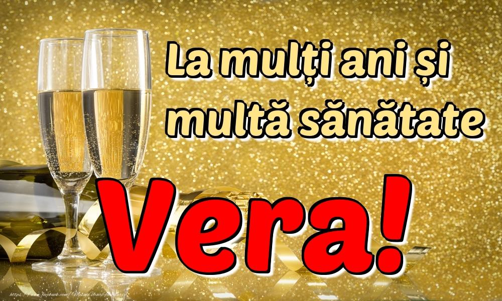 Felicitari de la multi ani   La mulți ani multă sănătate Vera!