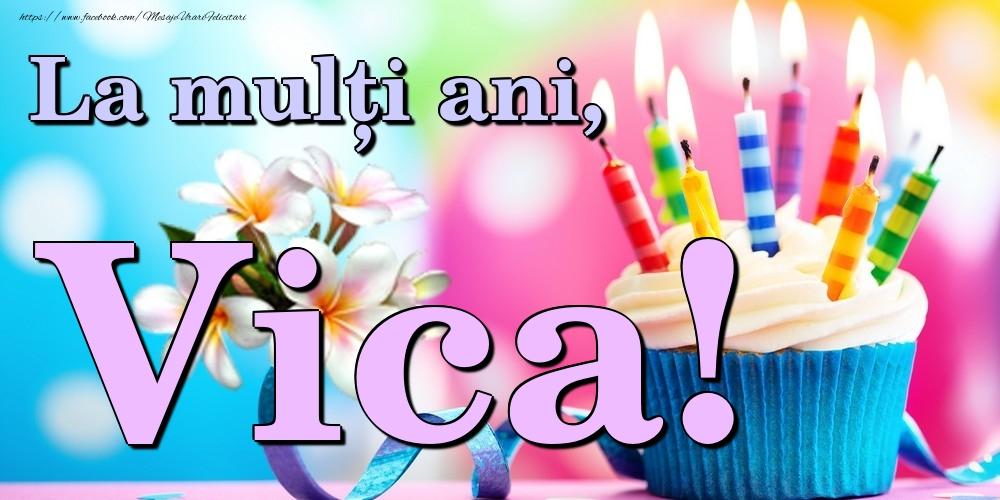 Felicitari de la multi ani | La mulți ani, Vica!