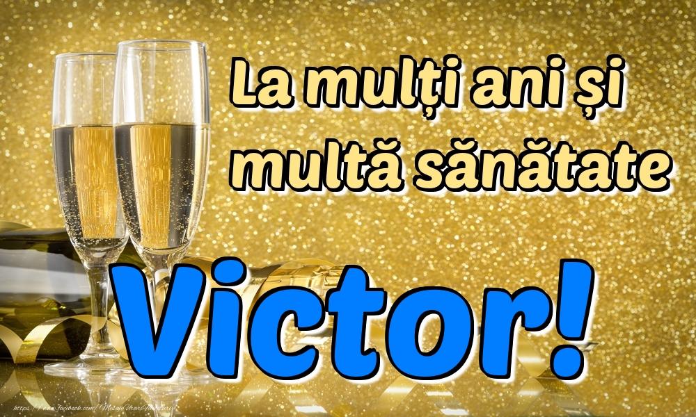 Felicitari de la multi ani | La mulți ani multă sănătate Victor!