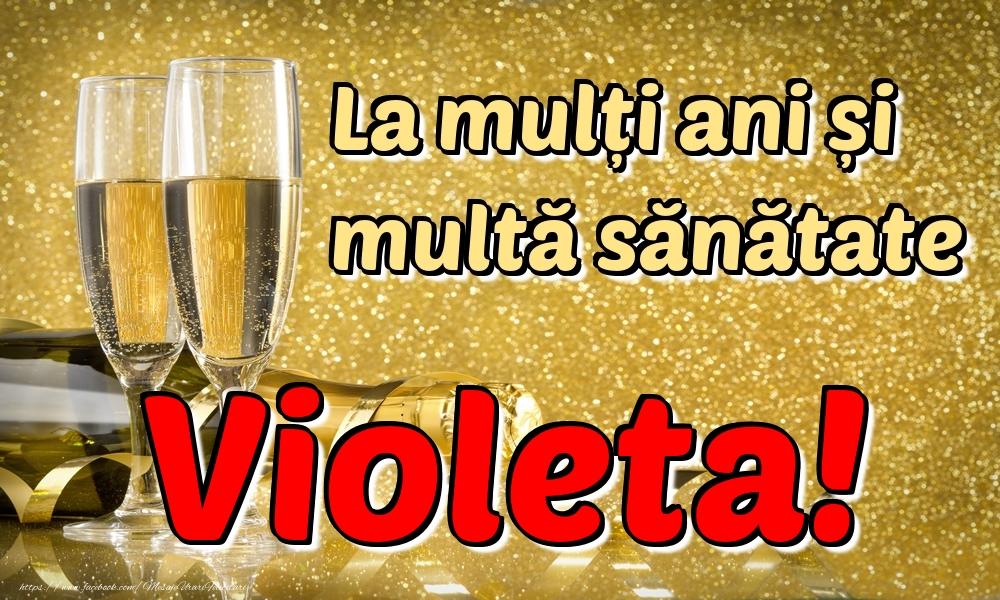 Felicitari de la multi ani | La mulți ani multă sănătate Violeta!