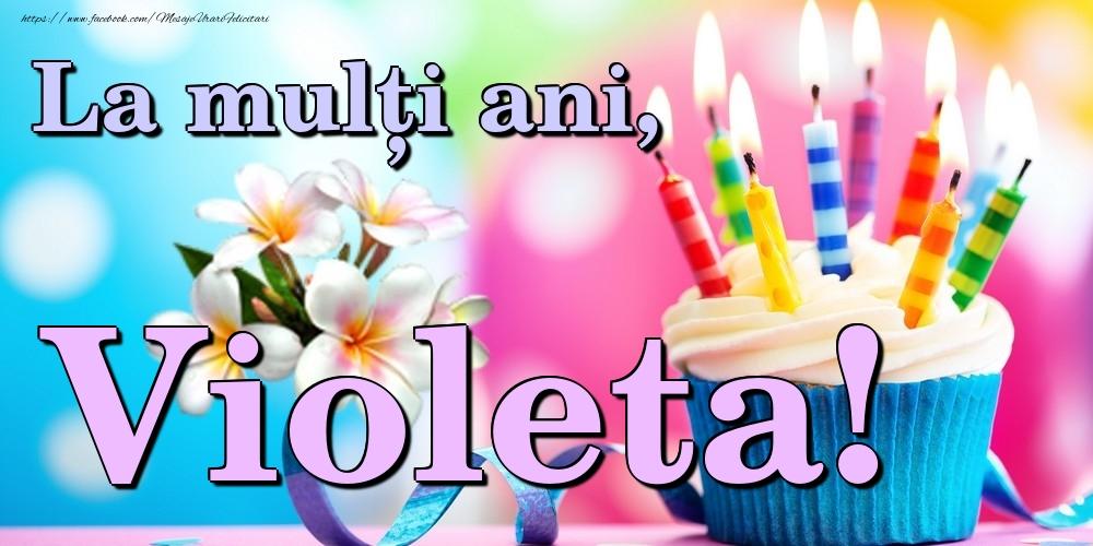 Felicitari de la multi ani | La mulți ani, Violeta!