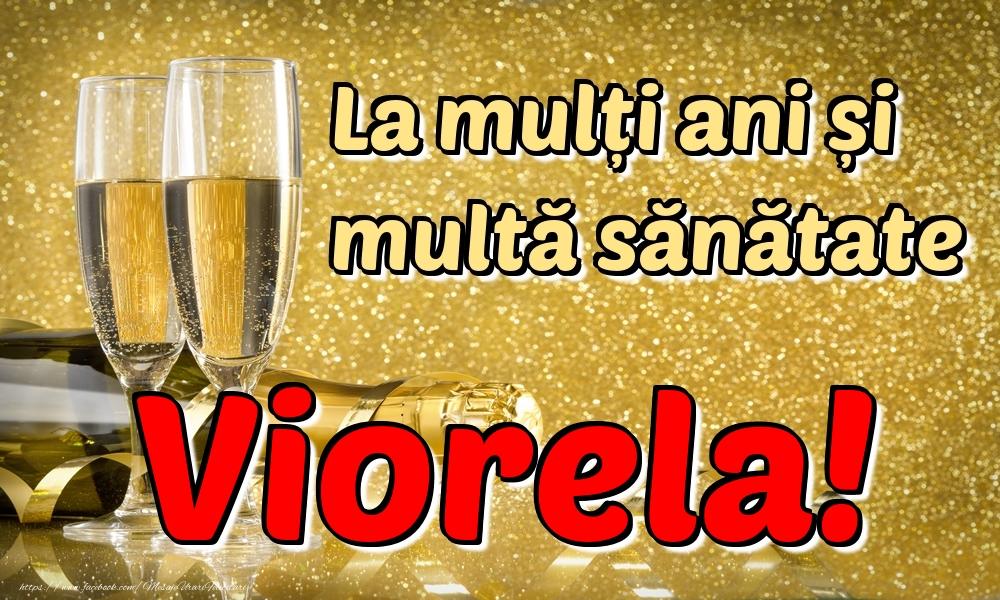 Felicitari de la multi ani | La mulți ani multă sănătate Viorela!