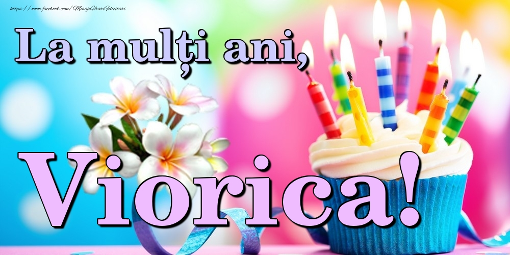 Felicitari de la multi ani | La mulți ani, Viorica!