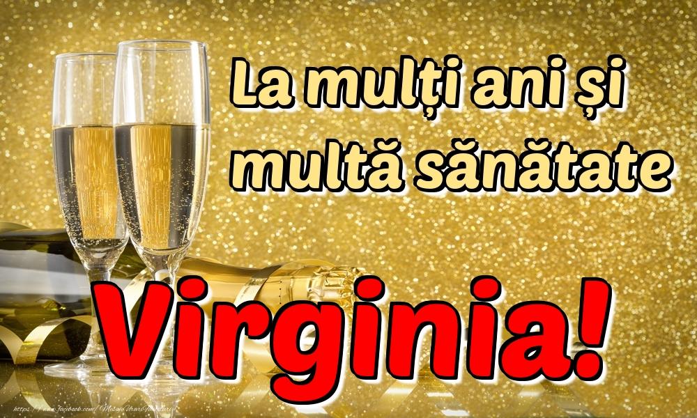 Felicitari de la multi ani | La mulți ani multă sănătate Virginia!