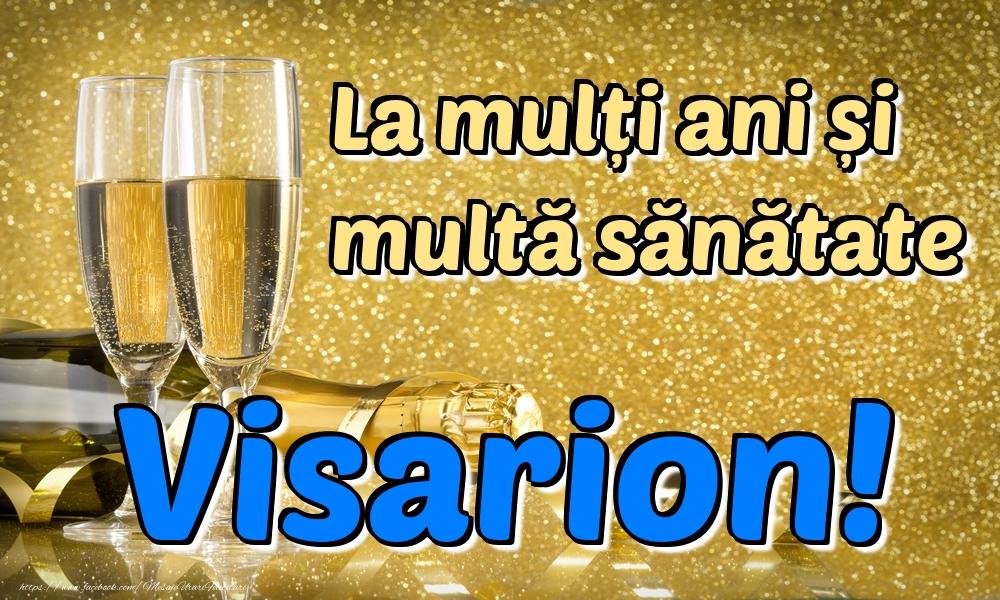 Felicitari de la multi ani | La mulți ani multă sănătate Visarion!