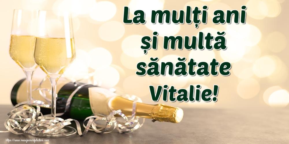 Felicitari de la multi ani | La mulți ani și multă sănătate Vitalie!