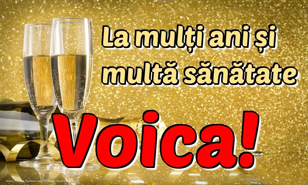 Felicitari de la multi ani   La mulți ani multă sănătate Voica!
