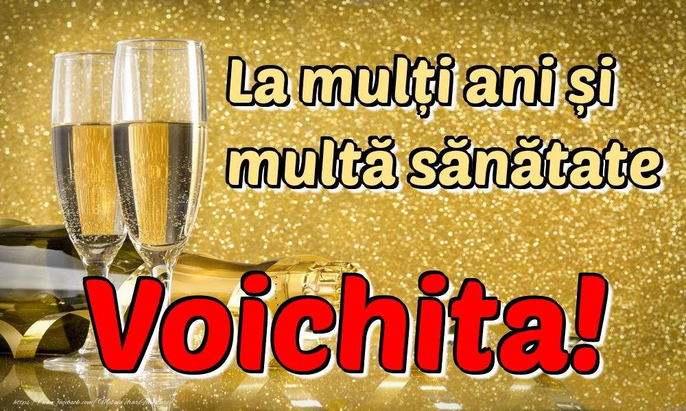 Felicitari de la multi ani | La mulți ani multă sănătate Voichita!